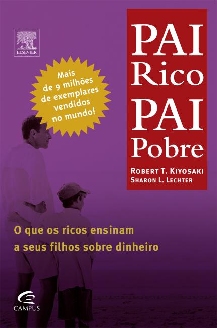 Pai Rico Pai Pobre Frases Inspiradoras Do Livro Sobre